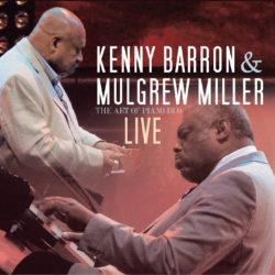 Kenny Barron & Mulgrew Miller Live
